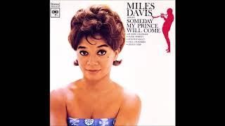Miles Davis - Someday My Prince Will Come ( Full Album )