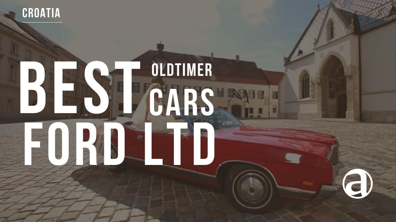 Ford LTD | Best of Classics | Oldtimer Cars antropoti - YouTube