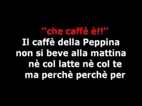 GiGi© Il caffè della Peppina { karaoke } www keepvid com
