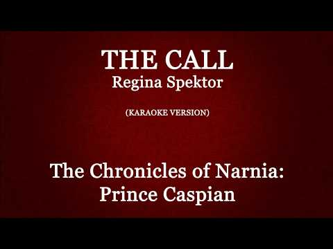The Call Regina Spektor  Karaoke {From The Chronicles of Narnia: Prince Caspian}
