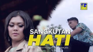 Daniel Maestro feat Ega Challies - SANGKUTAN HATI [Official Music Video] Remix Minang 2019