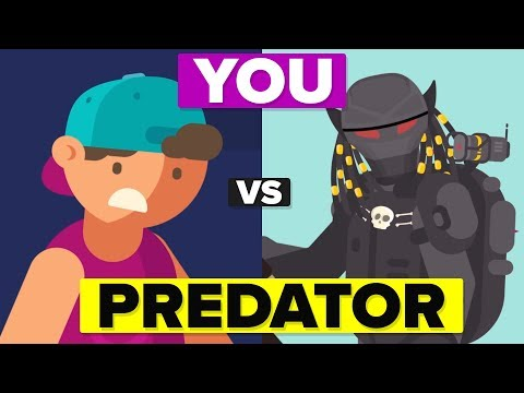 YOU vs The PREDATOR - How Could You Defeat and Survive It?