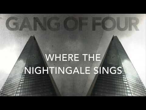 Gang Of Four - Where The Nightingale Sings (preview)