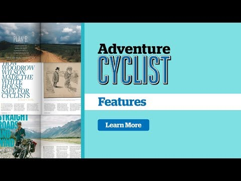 Adventure Cyclist Magazine Feature Stories