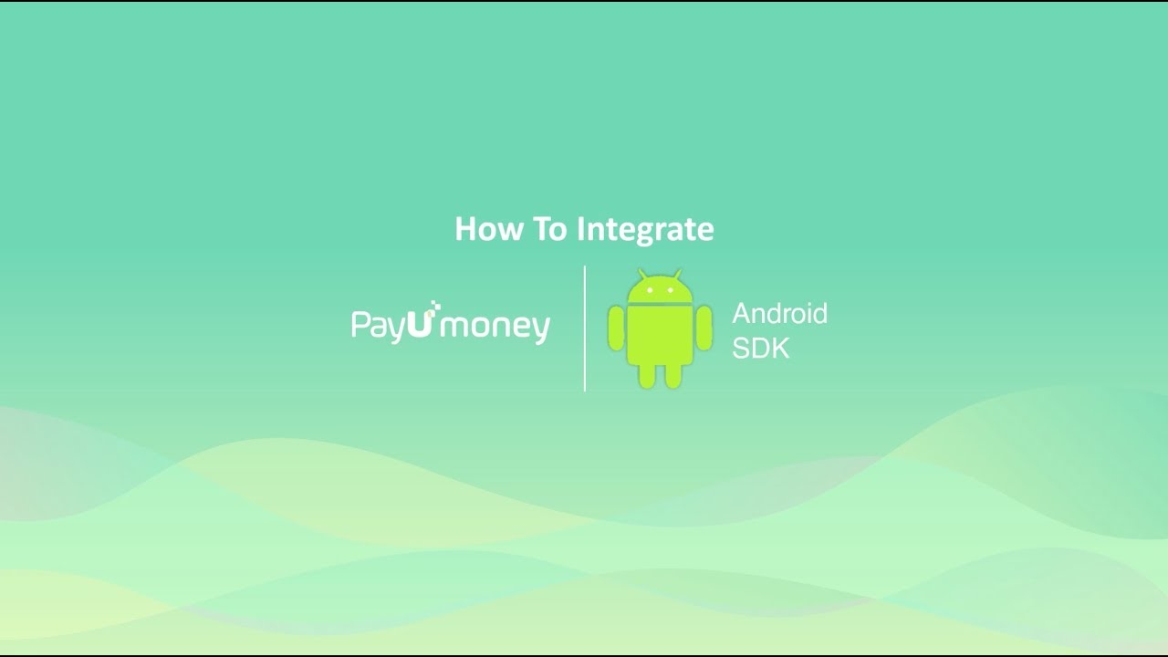 How to integrate PayUmoney SDK in android app