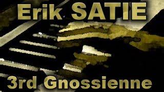 Erik SATIE: Gnossienne No. 3