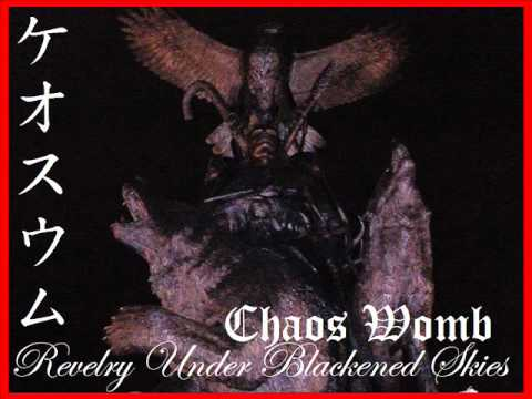 Chaos Womb - Revelry Under Blackened Skies (Instrumental Version)