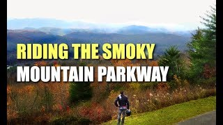 Ep15/ Pt.2: By Request- A Chill Ride Along the Smoky Mountain Parkway