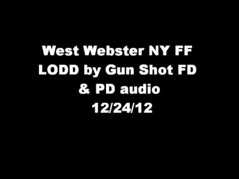 West Webster NY Firefighter's shot & Killed PD & FD audio 12/24/12