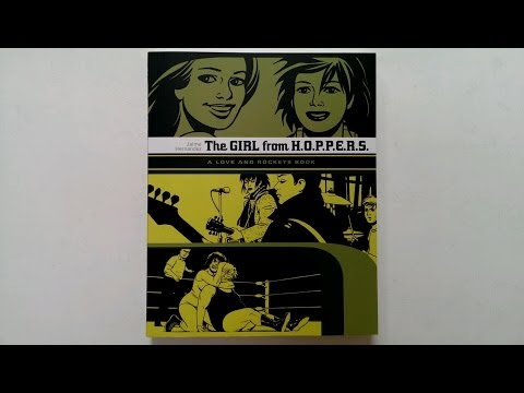 The Girl from H.O.P.P.E.R.S. (The Love and Rockets Library) by Jaime Hernandez - video preview