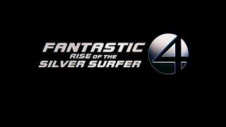 Трейлер «Фантастическая Четвёрка: Вторжение Серебряного Сёрфера». (2007)