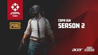 Copa IGN de PUBG - Season 2 - Dia 6