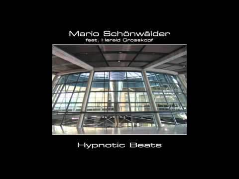 Mario Schönwälder - Hypnotic Beats (drums Harald Grosskopf)