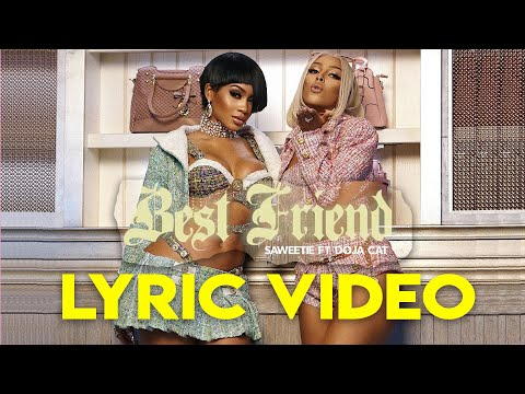 Saweetie – Best Friend (Lyric Video) ft. Doja Cat