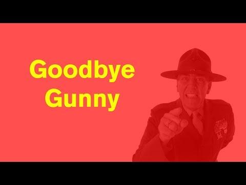 "R. Lee  ""Gunny"" Ermey, dead.  My Tribute."