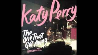 Katy Perry - The One That Got Away (Acoustic) Karaoke / Instrumental with lyrics