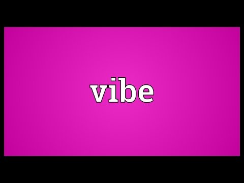 Vibe Meaning