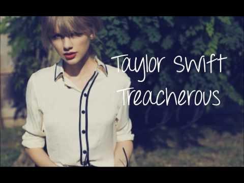 Treacherous Taylor Swift LYRICS (NO PITCH)