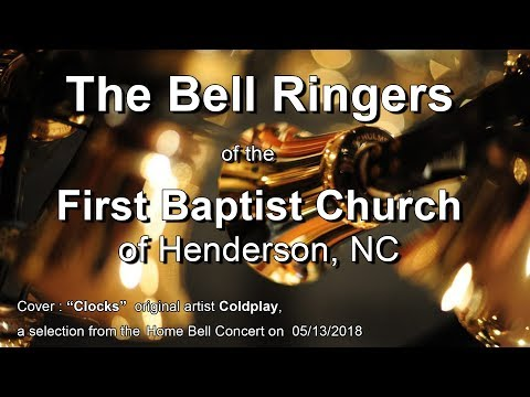"""The Bell Ringers of the First Baptist Church cover """"Clocks"""" 2018"""