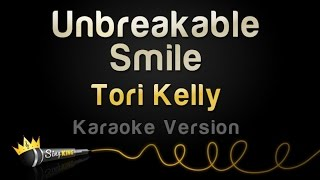 Tori Kelly - Unbreakable Smile (Karaoke Version)