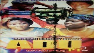 ESAN COMEDY DRAMA - ADU Part2