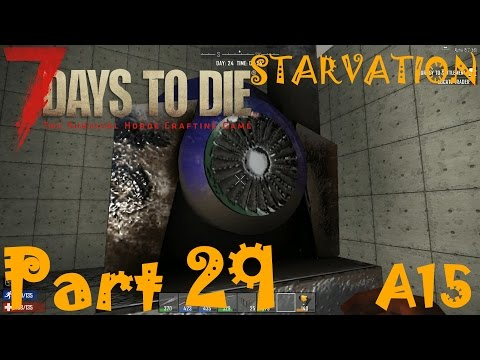 HOW TO START POWER PLANT | 7 Days To Die Starvation A15 | Part 29