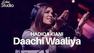 Daachi Waaliya | Hadiqa Kiani | Coke Studio Season 12 | Episode 5