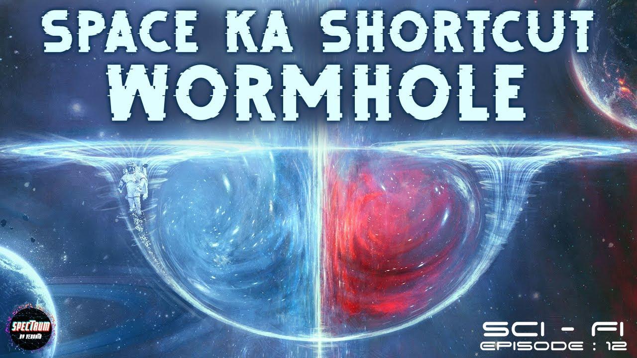 Download Wormholes In space Explained | Sci-Fi (EP-12) | Spectrum By Vedantu | KR Abhishek