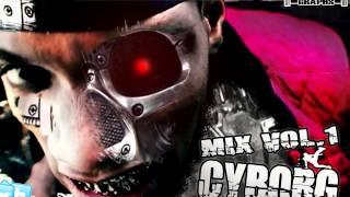La Palabra Mix Vol.1 Cyborg (Prod.LaPalabra Kamikaze Del Dembow)