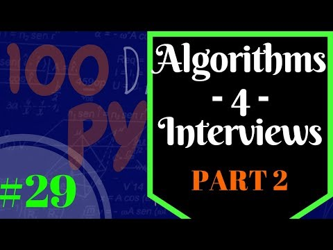 Python Algorithms & Big O - Software Engineer Interviews Part 2