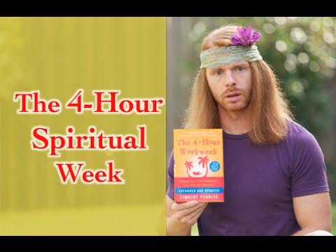 The 4-Hour Spiritual Week - Ultra Spiritual Life episode 24 - with Ultra Spiritual JP