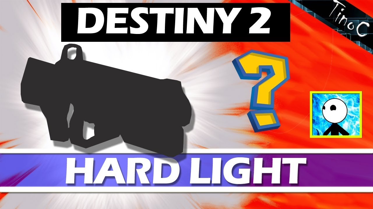 Destiny 2 Hard Light
