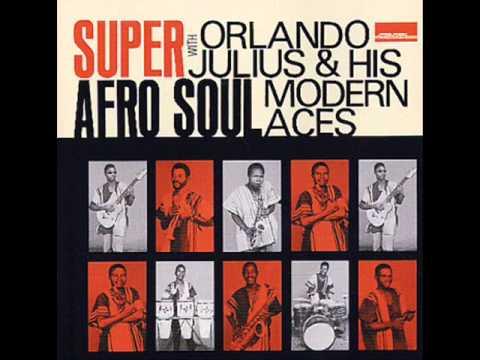 ORLANDO JULIUS & HIS MODERN ACES  Super Afro Soul [Full Album]