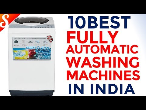 10 Best Fully-Automatic Top Loading Washing Machines In India With Price | With Buying Guide