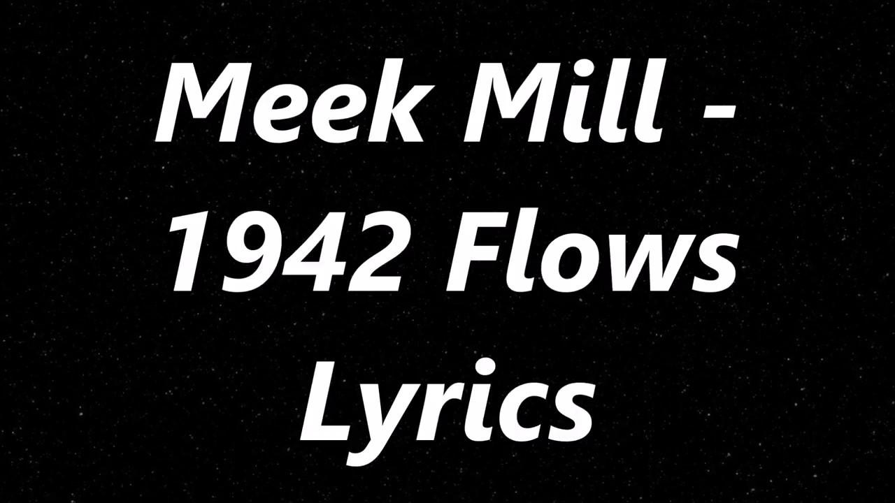 Download Meek Mill - 1942 Flows (Lyrics)