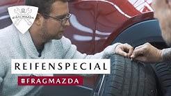 #FragMazda Folge 14 – Reifenspecial