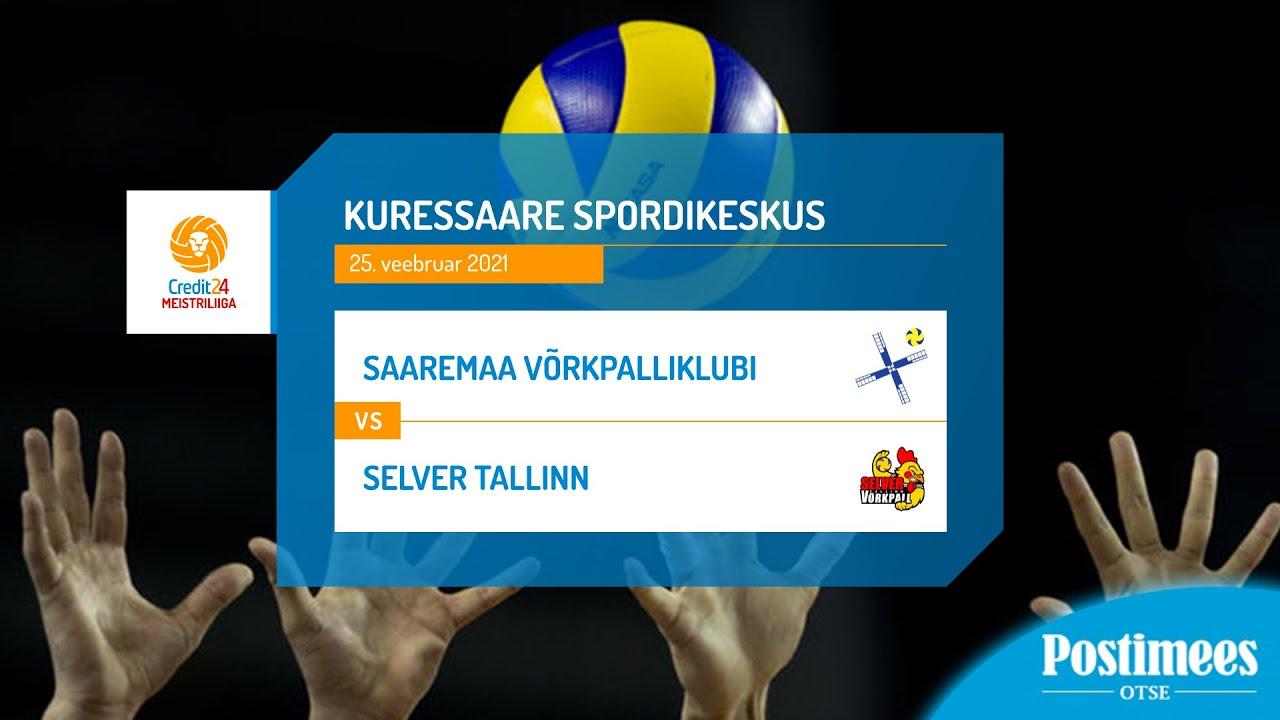 Saaremaa Võrkpalliklubi vs Selver Tallinn - Eesti meistrivõistlused, 25.02.2021