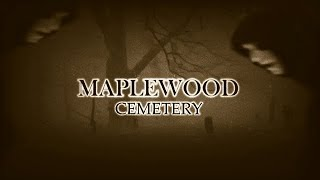Maplewood Cemetery - TALKING WITH A CHILD SPIRIT -