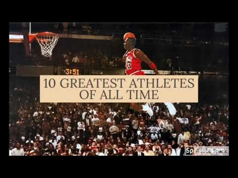 THE 10 GREATEST ATHLETES OF ALL TIME! (#1 MAY SURPRISE YOU!)
