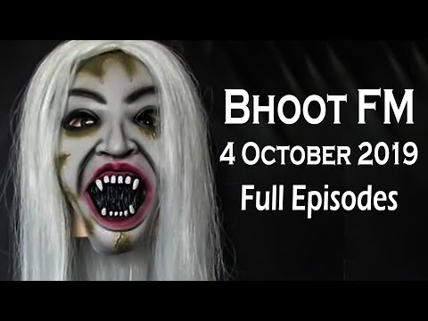bhoot-fm-|-4-october-2019-|-full-episode-|-full-hd-audio-|-bhoot-fm-2019