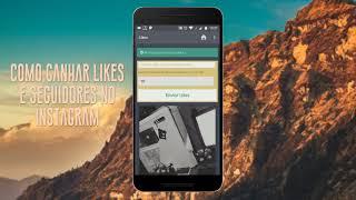 Como ganhar like e seguidores gratis no instagram 2018