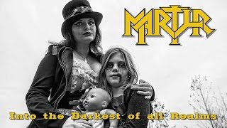 MARTYR - Into The Darkest Of All Realms (Official Video)