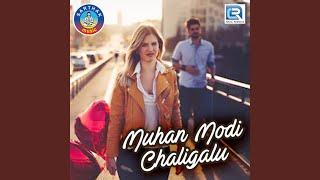 Muhan Modi Chaligalu