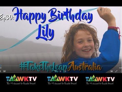Ep30. Happy Birthday Lily [Ayers rock] Australia TaawkTV Travel Family