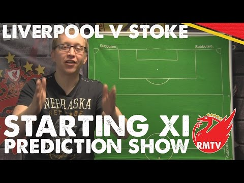 starting-xi-prediction-show-|-liverpool-v-stoke