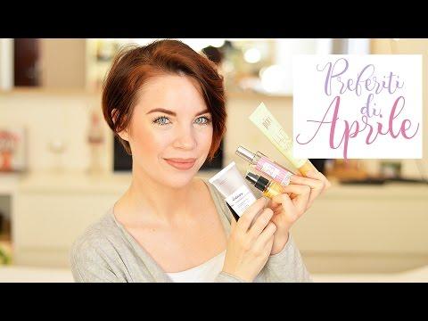 PREFERITI DI APRILE // Makeup & Skincare
