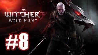 The Witcher 3: Wild Hunt. Прохождение. Часть 8. Выполняем дополнительные задания.