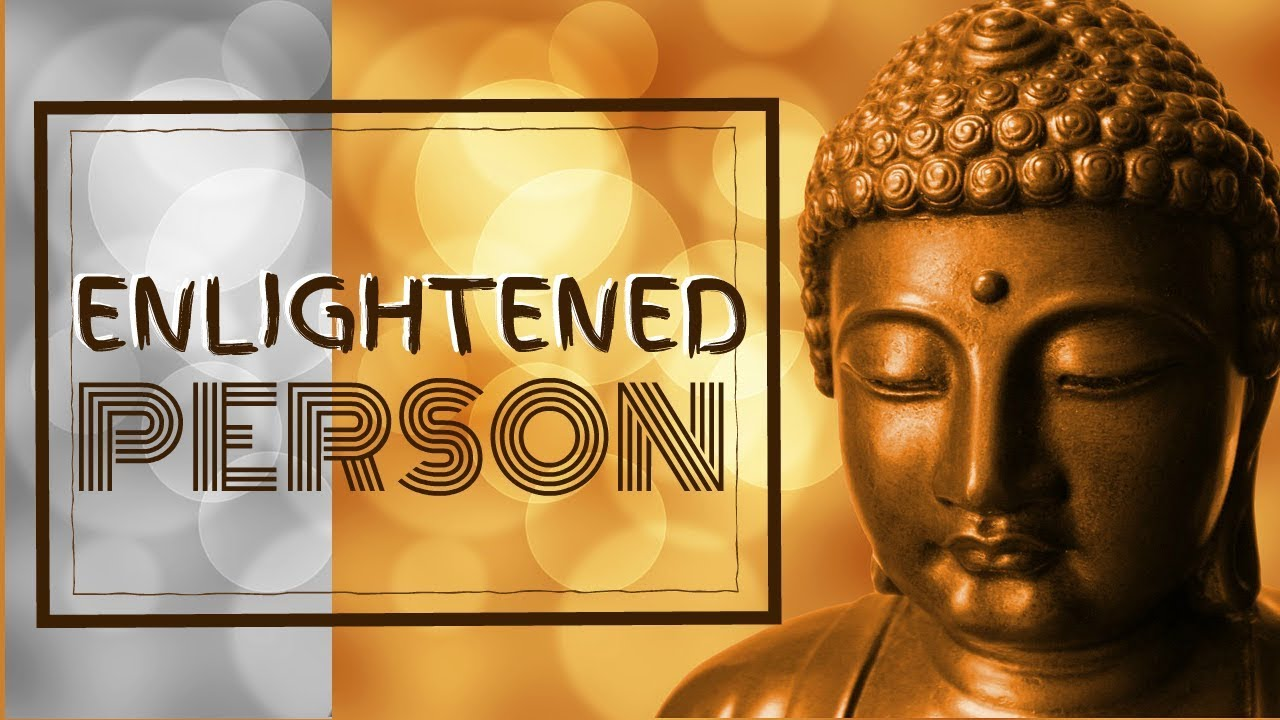 Download 10 Qualities Of An Enlightened Person