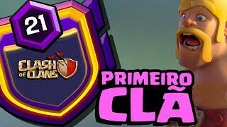 INCRIVEL! PRIMEIRO CLÃ NIVEL 21 NO CLASH OF CLANS