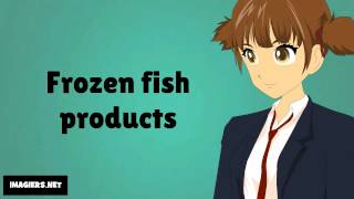 How to pronounce # Frozen fish products